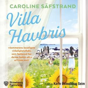 Villa Havbris (lydbok) av Caroline Säfstrand
