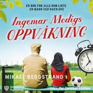 Ingemar Modigs oppvåkning (lydbok) av Mikael
