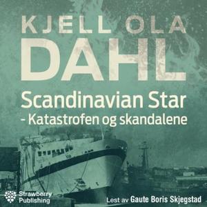 Scandinavian Star (lydbok) av Kjell Ola Dahl