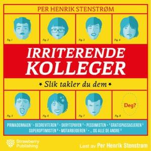 Irriterende kolleger (lydbok) av Per Henrik S