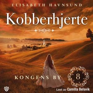 Kongens by (lydbok) av Elisabeth Havnsund