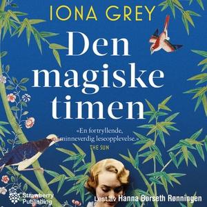 Den magiske timen (lydbok) av Iona Grey