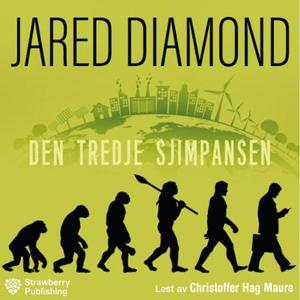 Den tredje sjimpansen (lydbok) av Jared Diamo