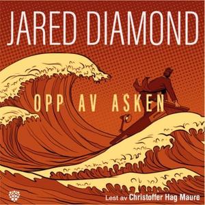 Opp av asken (lydbok) av Jared Diamond