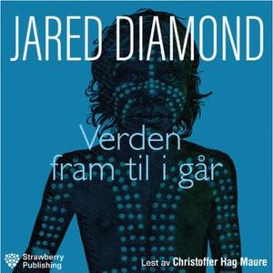 Verden fram til i går (lydbok) av Jared Diamo
