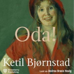 Oda! (lydbok) av Ketil Bjørnstad
