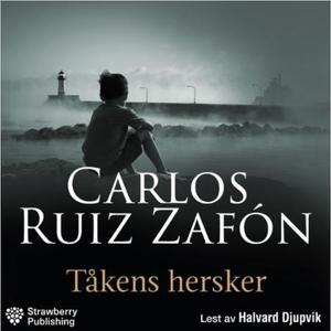 Tåkens hersker (lydbok) av Carlos Ruiz Zafón