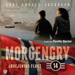 Jødejentas flukt (lydbok) av Rune Angell-Jaco
