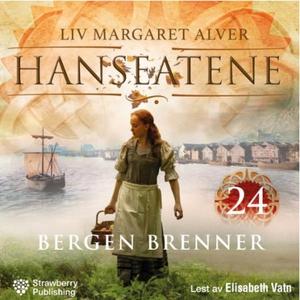 Bergen brenner (lydbok) av Liv Margareth Alve