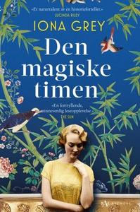 Den magiske timen (ebok) av Iona Grey