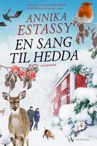 En sang til Hedda (ebok) av Annika Estassy