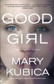 Good girl - Ingenting er som du tror