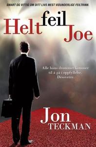 Helt feil Joe (ebok) av Jon Teckman