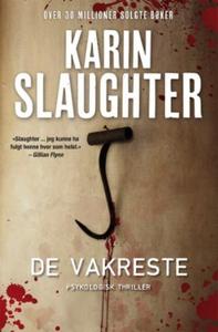 De vakreste (ebok) av Karin Slaughter