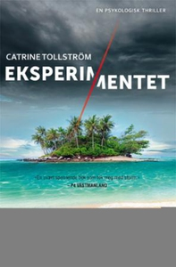 Eksperimentet (ebok) av Catrine Tollström