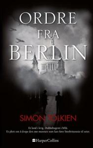 Ordre fra Berlin (ebok) av Simon Tolkien