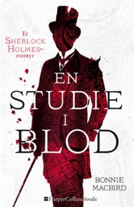 En studie i blod (ebok) av Bonnie MacBird