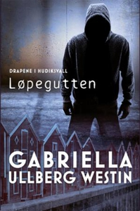 Løpegutten (ebok) av Gabriella Ullberg Westin