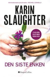 Den siste enken (ebok) av Karin Slaughter