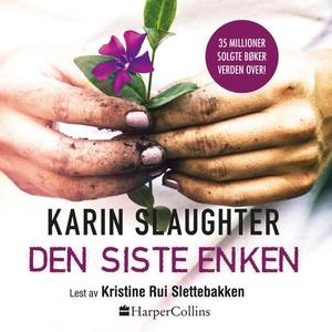 Den siste enken (lydbok) av Karin Slaughter