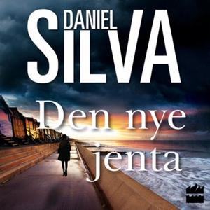 Den nye jenta (lydbok) av Daniel Silva