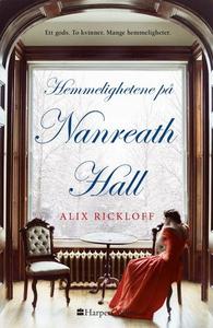Hemmelighetene på Nanreath Hall (ebok) av Ali