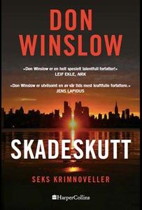 Skadeskutt (ebok) av Don Winslow