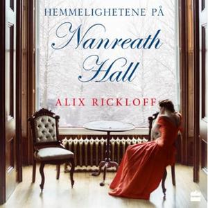 Hemmelighetene på Nanreath Hall (lydbok) av A