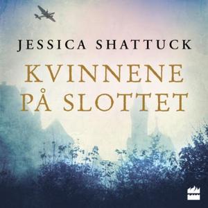 Kvinnene på slottet (lydbok) av Jessica Shatt
