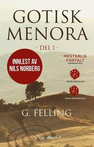 Gotisk menora (lydbok) av G. Felling