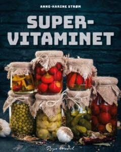 Supervitaminet (ebok) av Anne-Karine Strøm