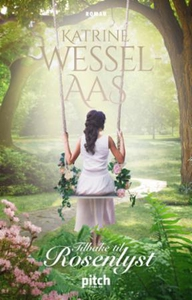 Tilbake til Rosenlyst (lydbok) av Katrine Wes