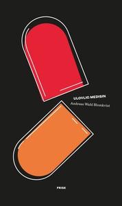 Ulovlig medisin (ebok) av Andreas Wahl Blomkv