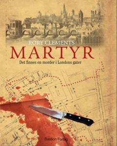 Martyr (ebok) av Rory Clements