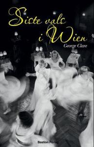 Siste vals i Wien (ebok) av George Clare