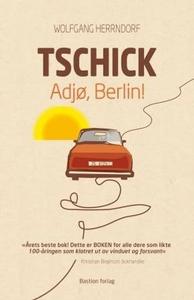 Tschick (ebok) av Wolfgang Herrndorf