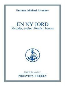 En ny jord (ebok) av Omraam Mikhael Aivanhov