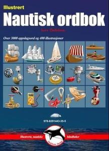 Illustrert nautisk ordbok (ebok) av Ivar Dede