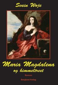 Maria Magdalena og himmeltreet (ebok) av Svei