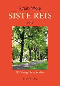 Siste reis (ebok) av Svein Woje