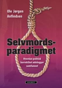 Selvmordsparadigmet (ebok) av Ole Jørgen Anfi
