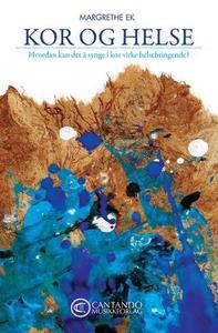 Kor og helse (ebok) av Margrethe Ek