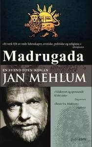 Madrugada (ebok) av Jan Mehlum