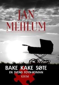 Bake kake søte (ebok) av Jan Mehlum