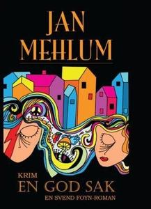 En god sak (ebok) av Jan Mehlum