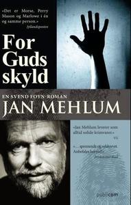 For Guds skyld (ebok) av Jan Mehlum