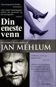 Din eneste venn (ebok) av Jan Mehlum