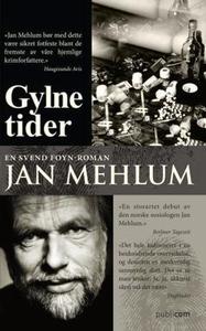 Gylne tider (ebok) av Jan Mehlum