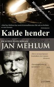 Kalde hender (ebok) av Jan Mehlum