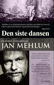 Den siste dansen (ebok) av Jan Mehlum
